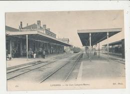 52 LANGRES LA GARE LANGRES MARNE CPA BON ETAT - Stations With Trains