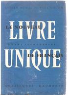 Scolaire  Livre De Lecture Le Nouveau Livre Unique De Français Pour Cours élémentaire De Dumas & Collin De 1957 - Books, Magazines, Comics
