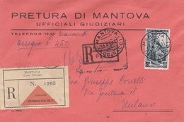 BUSTA VIAGGIATA RACCOMANDA - PRETURA DI MANTOVA , UFFICIALI GIUDIZIARI - VIAGGIATA PER MILANO - 6. 1946-.. Repubblica