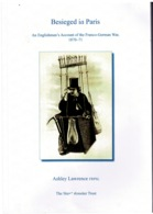 Ref 1283 - 2014 Book Besieged In Paris 1870-1871 Englishman's Account Of Franco-Prussian German War - Books, Magazines, Comics