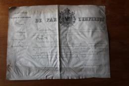 Diplome  DE PAR L EMPEREUR  Maison De L'Empereur Sur Velin - Documenti Storici