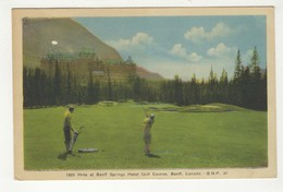 BANFF, Alberta, Canada, 18th Hole At Banff Springs Hotel Golf Course, 1948 WB PECO Postcard - Banff