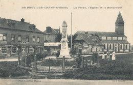 AM 721  / C P A  -   LA NEUVILLE- CHAMP- D'OISEL    (76) LA  PLACE L'EGLISE ET LE MONUMENT - Autres Communes