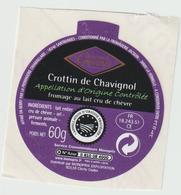 étiquette Fromage : Chèvre :  Crottin  De  Chavignol  (  Clichy  Cedex ) Monoprix   Gourmet ( Env. 4,5 Cm Par 4,5 Cm) - Fromage