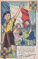 CPA Scouts - Coeurs Vaillants - Ames Vaillantes - Avec Paroles Du Discours De Ph. Pétain à Vichy En Août 1940 - Scoutisme