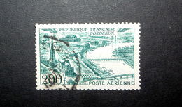 FRANCE POSTE AÉRIENNE 1949 N°25 OBL. (VUES STYLISÉES DES VILLES DE FRANCE. BORDEAUX. 200F VERT) - Poste Aérienne
