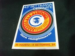 FIERA CAMPIONARIA  43° SETTIMANA CESENATE 1984 - Manifestazioni