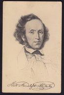 FELIX MENDELSSOHN - German Composer Pianist Organist Conductor STENGEL OLD POSTCARD (see Sale Condition) - Cantanti E Musicisti