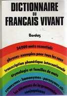 """DICTIONNAIRE Du FRANCAIS VIVANT """"BORDAS"""": 1346  En Très Bonne Condition - Woordenboeken"""
