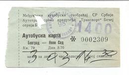 Bus Ticket Yugoslavia TRANSPORT BECEJ BEOGRAD - NOVI SAD 1970s - Europe
