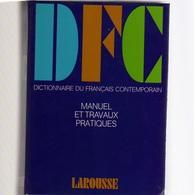 DICTIONNAIRE Du FRANCAIS CONTEMPORAIN: Manuel Et Travaux Pratiques Ed. LAROUSSE De POCHE: TRENTE DEUX MILLE MOTS, 1264 P - Woordenboeken