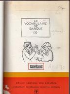 Le VOCABULAIRE De BANQUE: Gros Volume - Woordenboeken