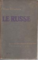 Le RUSSE: Nina POTAPOVA - Méthode D' Apprentissage De La Langue Russe Ed 1959 - 672 Pgs - Rare (en Français) - Dictionnaires