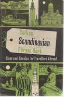 SCANDINAVIAN PHRASE BOOK: COLLINS - LONDON 1959 ) - Woordenboeken