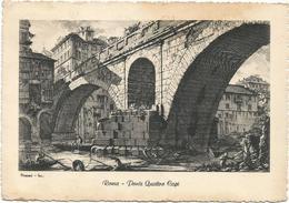 W2115 Roma - Ponte Quattro Capi - Illustrazione Illustration Piranesi / Viaggiata 1957 - Ponts