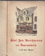 1938 SINT JAN BERCHMANS EN VOOROUDERS A. DE LAET PASTOOR KAGGEVINNE DIEST TWEEDE DEEL ZIE OOK SCAN VAN DE AFBEELDINGEN - Livres, BD, Revues