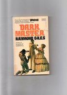 Raymond Giles. Dark Master. - Autres