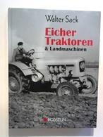 Eicher Traktoren Und Landmaschinen. - Livres, BD, Revues