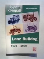 Typenkompass Lanz Bulldog 1921-1961. - Books, Magazines, Comics