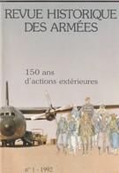 Rare Revue Historique Des Armées N°1 De 1992 150 Ans D'actions Extérieurs - 1939-45