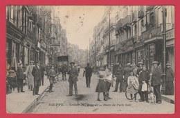 Dieppe - Grande Rue Prise De La Place Du Puits Salé ... Superbe Animation - 1919 ( Voir Verso ) - Dieppe