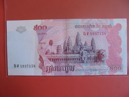 CAMBODGE 500 RIELS 2004 PEU CIRCULER - Cambodge