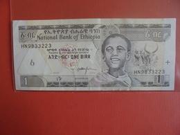 ETHIOPIE 1 BIRR 2008 PEU CIRCULER - Ethiopie