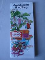 QUICK GUIDE TO HONG KONG - HONG KONG TOURIST ASSOCIATION, 1986. 24 PAGES. - Toeristische Brochures