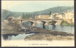 32. BOUILLON - Pont De France - Bouillon