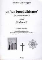 UN NEO-BOUDDHISME ( ET CHRISTIANISME) POUR SODOME? DE MICHEL CANAVAGGIO ED.ANDAS - Religion