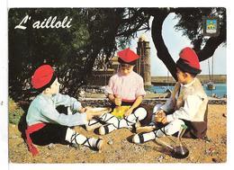 Recettes Et Cuisine ( Gastronomie Catalane , L'ailloli )  Costume Folklorique De La Region - Küchenrezepte