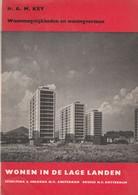WONEN IN DE LAGE LANDEN, Ir A M Key 1958 - Boeken, Tijdschriften, Stripverhalen