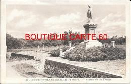 85- BRETIGNOLLES SUR MER - STATUE DE LA VIERGE - Bretignolles Sur Mer