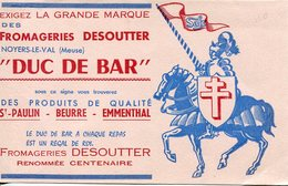 Fromageries Desoutter à Noyers-le Val (Meuse)  Duc De Bar Chevalier - Food
