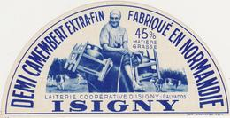 ETIQUETTE DE DEMI CAMEMBERT  UCL ISIGNY 14 AW OU 14 342 - Fromage