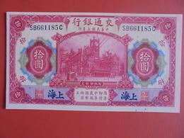 CHINA-SHANGAI 10 YUAN 1914 SUPERBE QUALITE ! - Cina