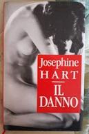 # Josephine Hart - IL DANNO - 1993 - Libri, Riviste, Fumetti