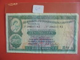 HONG KONG AND SHANGAI 10 DOLLARS 1972 CIRCULER - Hong Kong