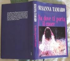 # Susanna Tamaro - VA' DOVE TI PORTA IL CUORE - 1995 - Libri, Riviste, Fumetti