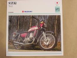 SUZUKI 750 GT Japon Japan 1972  Moto Fiche Descriptive Motocyclette Motos Motorcycle Motocyclette - Fiches Illustrées