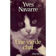 Une Vie De Chat Yves Navarre+++BE+++ PORT GRATUIT - Livres, BD, Revues