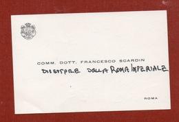 BIGLIETTO DA VISITA FRANCESCO SCARDIN DIRETTORE DELLA ROMA IMPERIALE VENTENNIO FASCISTA - Cartoncini Da Visita