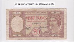 RARE BILLET 20 FRANCS De 1928 De TAHITI Papeete W.40 - Banque De L'indochine Surcharge Polynesie Francaise @ Pick 12c - Papeete (French Polynesia 1914-1985)