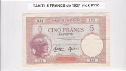 BILLET 5 FRANCS De 1927 De TAHITI Papeete K.63 - Banque De L'indochine Surcharge Polynésie Francaise @ Pick 11c - Papeete (Polynésie Française 1914-1985)