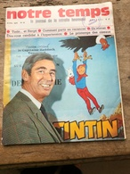 Notre Temps D'Avril 1970 - Books, Magazines, Comics