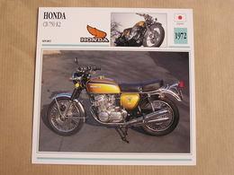 HONDA CB 750 K2 Japan Japon 1972  Moto Fiche Descriptive Motocyclette Motos Motorcycle Motocyclette - Fiches Illustrées