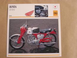 HONDA 125 CB 92  Japan Japon 1963  Moto Fiche Descriptive Motocyclette Motos Motorcycle Motocyclette - Fiches Illustrées