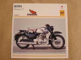 HONDA 250 Dream C 70  Japan Japon 1957  Moto Fiche Descriptive Motocyclette Motos Motorcycle Motocyclette - Zonder Classificatie