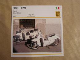 MOTO GUZZI Galetto 160 Cm3 200 Cm3  Italie 1950  Moto Fiche Descriptive Motocyclette Motos Motorcycle Motocyclette - Sammelkarten, Lernkarten