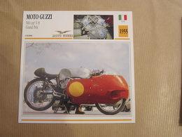 MOTO GUZZI 500 Cm3 V 8 Grand Prix Italie 1955  Moto Fiche Descriptive Motocyclette Motos Motorcycle Motocyclette - Sammelkarten, Lernkarten
